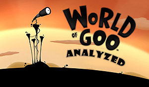 World of Goo Analyzed